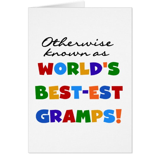 Otherwise Known as Best-est Gramps Card