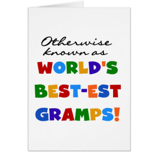 Otherwise Known as Best-est Gramps Greeting Card