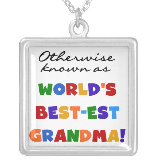 Otherwise Known as Best-est Grandma Gifts Pendant