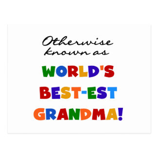 Otherwise Known as Best-est Grandma Gifts Postcard
