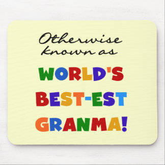 Otherwise Known as Best-est Granma Gifts Mouse Pad