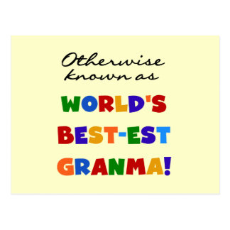 Otherwise Known as Best-est Granma Gifts Postcard