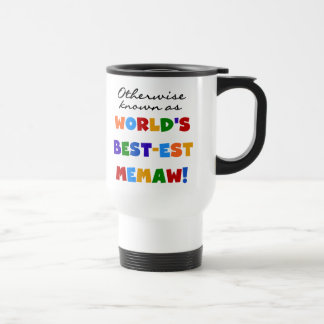 Otherwise Known as Best-est Memaw Tshirts Coffee Mugs