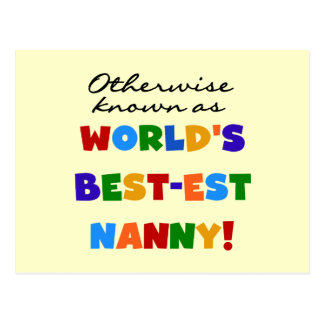 Otherwise Known as Best-est Nanny Gifts Postcard