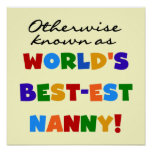Otherwise Known as Best-est Nanny Gifts Posters
