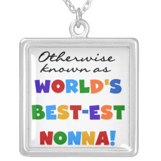 Otherwise Known as Best-est Nonna Tshirts Gifts Square Pendant Necklace