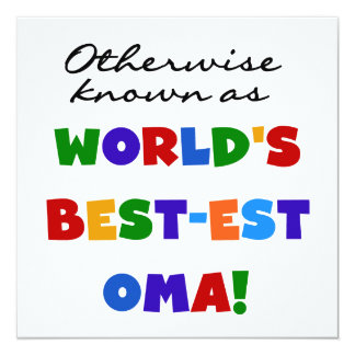 Otherwise Known as Best-est Oma Tshirts and Gifts 5.25x5.25 Square Paper Invitation Card