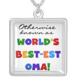 Otherwise Known as Best-est Oma Tshirts and Gifts Jewelry