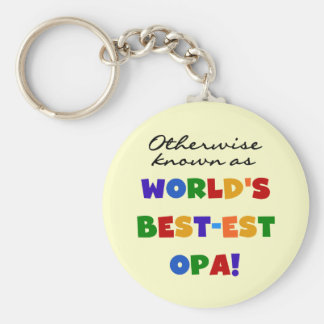 Otherwise Known as Best Opa T-shirts and Gifts Basic Round Button Keychain