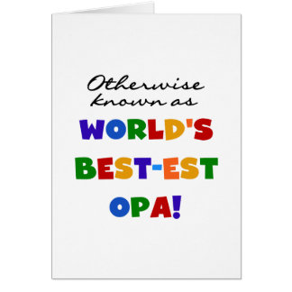 Otherwise Known as Best Opa T-shirts and Gifts Stationery Note Card