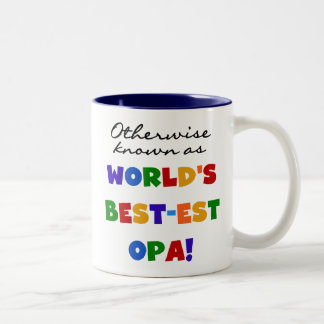 Otherwise Known as Best Opa T-shirts and Gifts Two-Tone Coffee Mug