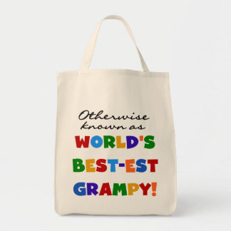 Otherwise Known as World's Best-est Grampy Gifts Grocery Tote Bag