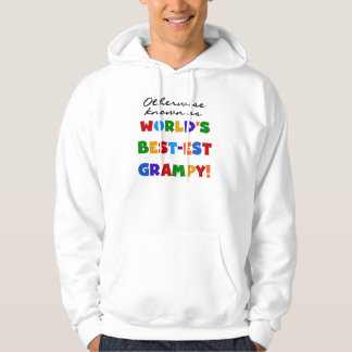 Otherwise Known as World's Best-est Grampy Gifts Hoodie