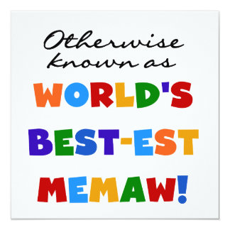 Otherwise known as World's Best-est Memaw 5.25x5.25 Square Paper Invitation Card