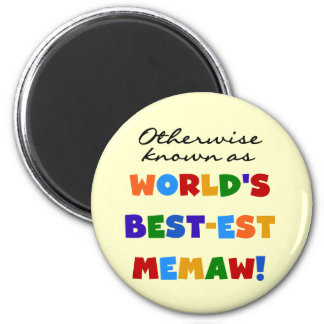 Otherwise known as World's Best-est Memaw 2 Inch Round Magnet