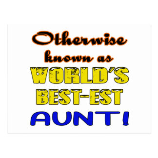 Otherwise known as world's bestest Aunt Postcard
