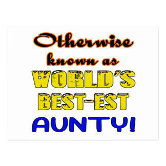 Otherwise known as world's bestest Aunty Postcard