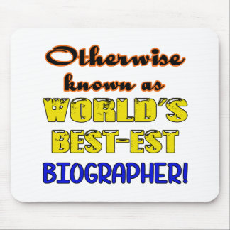 Otherwise known as world's bestest Biographer Mouse Pad