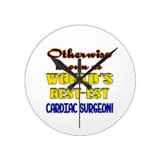 Otherwise known as world's bestest Cardiac Surgeon Round Clock