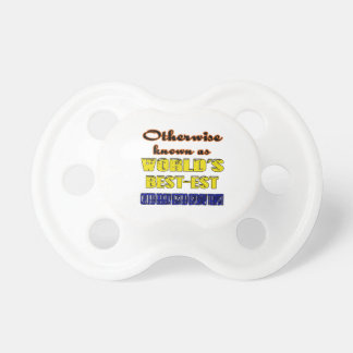 Otherwise known as world's bestest Certified Emerg Pacifier