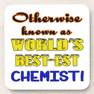 Otherwise known as world's bestest Chemist Drink Coaster