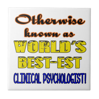 Otherwise known as world's bestest Clinical psycho Ceramic Tile
