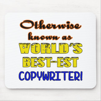 Otherwise known as world's bestest Copywriter Mouse Pad