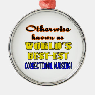 Otherwise known as world's bestest Correctional nu Metal Ornament