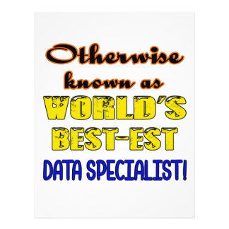 Otherwise known as world's bestest Data specialist Letterhead