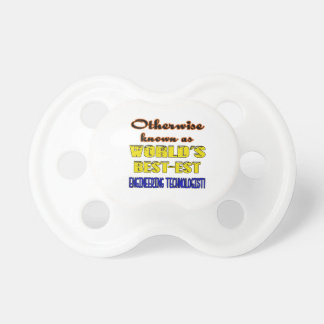 Otherwise known as world's bestest Engineering tec Pacifier