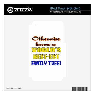 Otherwise known as world's bestest family tree decal for iPod touch 4G