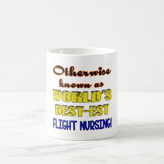Otherwise known as world's bestest Flight nursing Coffee Mug