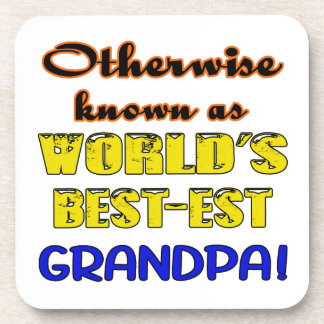 Otherwise known as world's bestest Grandpa Coaster