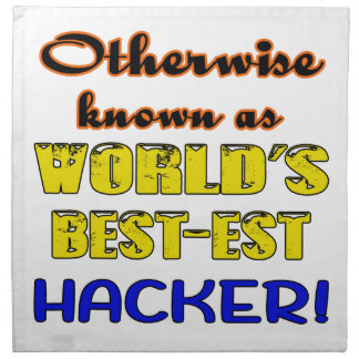 Otherwise known as world's bestest Hacker Cloth Napkin