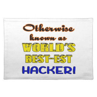 Otherwise known as world's bestest Hacker Placemat