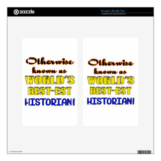 Otherwise known as world's bestest Historian Skins For Kindle Fire