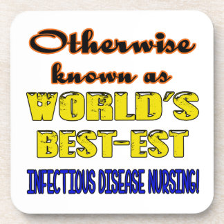 Otherwise known as world's bestest Infectious dise Drink Coaster