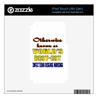 Otherwise known as world's bestest Infectious dise iPod Touch 4G Decal