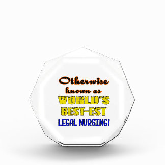 Otherwise known as world's bestest Legal nursing Award