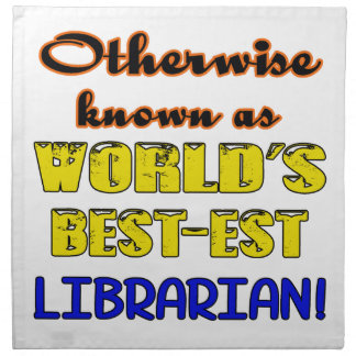 Otherwise known as world's bestest Librarian Cloth Napkin
