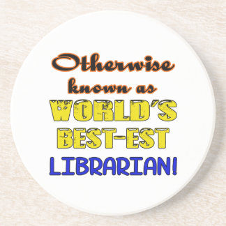 Otherwise known as world's bestest Librarian Sandstone Coaster