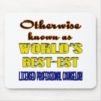 Otherwise known as world's bestest Licensed profes Mouse Pad