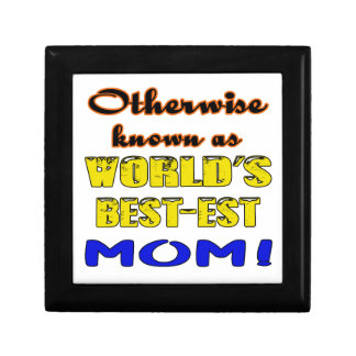 Otherwise known as world's bestest Mom Keepsake Box