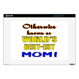Otherwise known as world's bestest Mom Laptop Decal