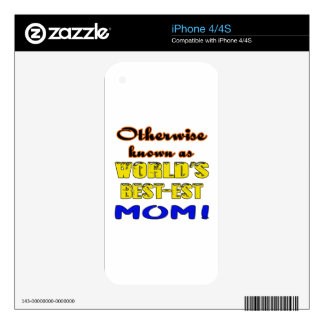 Otherwise known as world's bestest Mom Skins For The iPhone 4