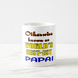 Otherwise known as world's bestest Papa Coffee Mug