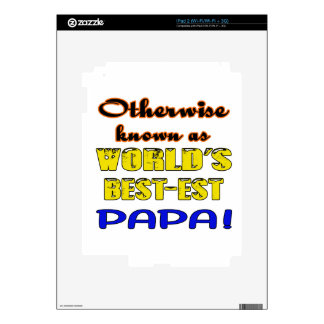 Otherwise known as world's bestest Papa Decals For iPad 2