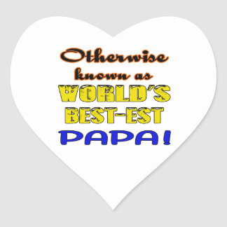 Otherwise known as world's bestest Papa Heart Sticker