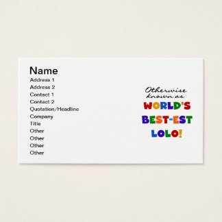 Otherwise Known Best-est Lolo T-shirts and Gifts Business Card