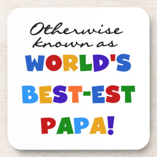 Otherwise Known Best-est Papa Tshirts and Gifts Beverage Coaster